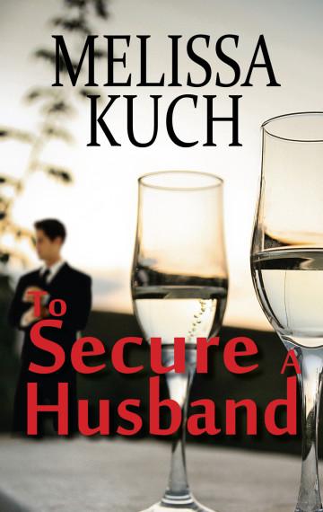 To Secure a Husband